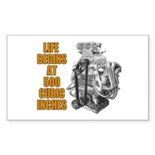 Life Begins at 500 c.i. Rectangle Decal