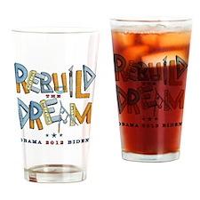 rebuilddreamASHIRT Drinking Glass