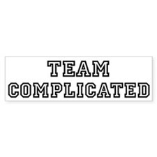 Team COMPLICATED Bumper Bumper Sticker
