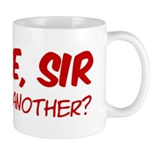 Please sir may i have another wboyshort Mug