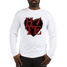 Hate Long Sleeve T-Shirt