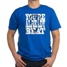 Lacrosse Youre Already Beat T-Shirt