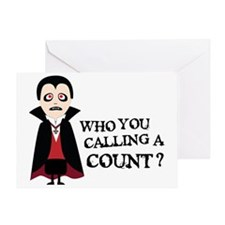 who you calling a count Greeting Card