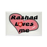 rashad loves me Rectangle Magnet