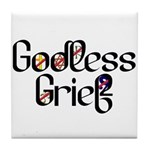 Godless Grief Tile Coaster