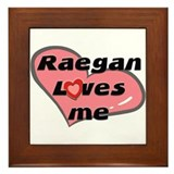 raegan loves me  Framed Tile