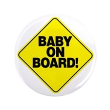 "Baby on board! 3.5"" Button"