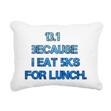 13.1 - because I eat 5Ks Rectangular Canvas Pillow