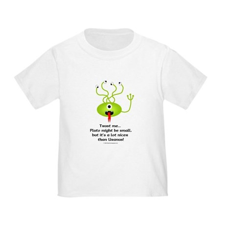 Alien from Pluto Toddler T-Shirt
