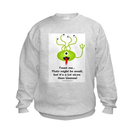 Alien from Pluto Kids Sweatshirt