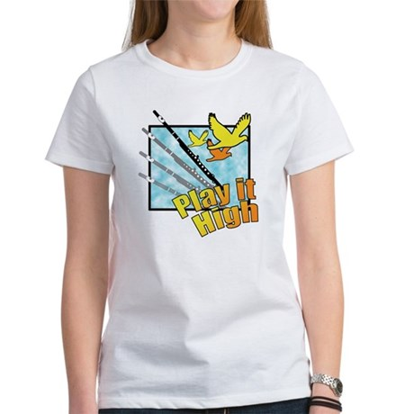 "Flute ""Play it High"" Women's T-Shirt"