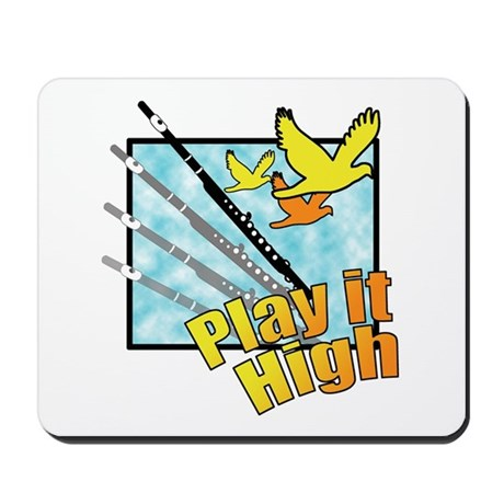 "Flute ""Play it High"" Mousepad"