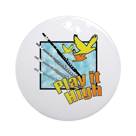"Flute ""Play it High"" Ornament (Round)"