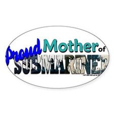 Proud Mother of a Submariner Decal