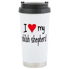 I LOVE MY Shiloh Shepherd Ceramic Travel Mug
