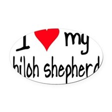 I LOVE MY Shiloh Shepherd Oval Car Magnet