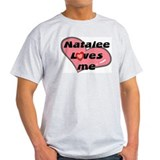 natalee loves me T-Shirt
