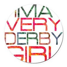 ima very derby girl_2  Round Car Magnet
