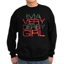 ima very derby girl_2  Sweatshirt