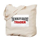 """The World's Greatest Trader"" Tote Bag"