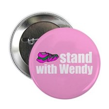 "Stand with Wendy 2.25"" Button (100 pack)"
