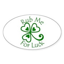 Rub Me For Luck Oval Decal