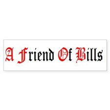 A Friend Of Bill Bumper Sticker BlackRed/White