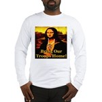 Bring Our Troops Home Mona Li Long Sleeve T-Shirt