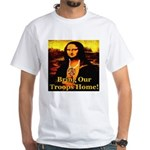 Bring Our Troops Home Mona Li White T-Shirt