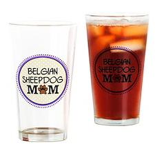 Belgian Sheepdog Mom Drinking Glass