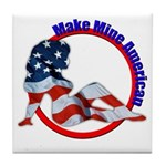Make Mine American Tile Coaster