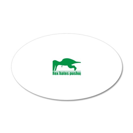 trex hates 20x12 Oval Wall Decal