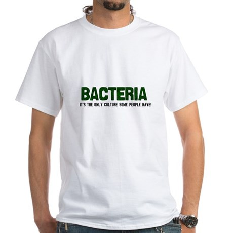 Bacteria/Biology White T-Shirt