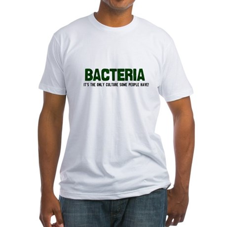 Bacteria/Biology Fitted T-Shirt