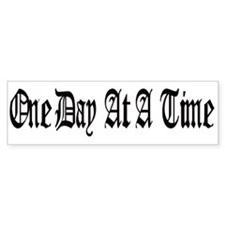 One Day At A Time Bumper Sticker Black/White