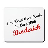 In Love with Broderick Mousepad