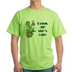 ST PATRICK'S DAY-IRISH DRINK Green T-Shirt