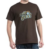 I said Yes! T-Shirt