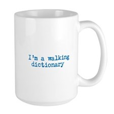 Im a Walking Dictionary Mugs