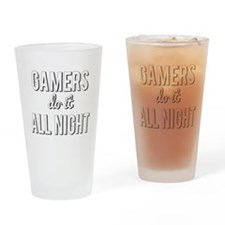 Gamers Do It All Night Drinking Glass