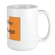Irish by Marriage Mug