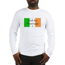 Irish by Marriage Long Sleeve T-Shirt