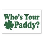 Who's Your Paddy Rectangle Sticker