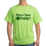 Who's Your Paddy Green T-Shirt
