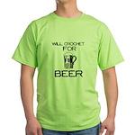 Will Crochet for Beer Green T-Shirt