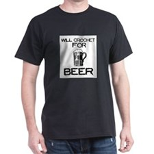 Will Crochet for Beer T-Shirt