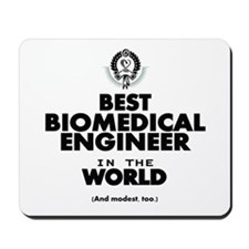 The Best in the World – Biomedical Engineer Mousep