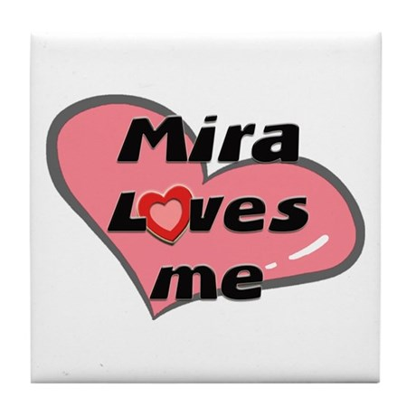 mira loves me Tile Coaster