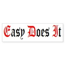 Easy Does It Bumper Sticker BlackRed/White