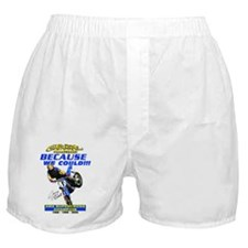 BecauseWeCould Boxer Shorts